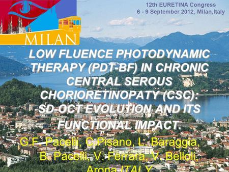 LOW FLUENCE PHOTODYNAMIC THERAPY (PDT-BF) IN CHRONIC CENTRAL SEROUS CHORIORETINOPATY (CSC): SD-OCT EVOLUTION AND ITS FUNCTIONAL IMPACT. LOW FLUENCE PHOTODYNAMIC.