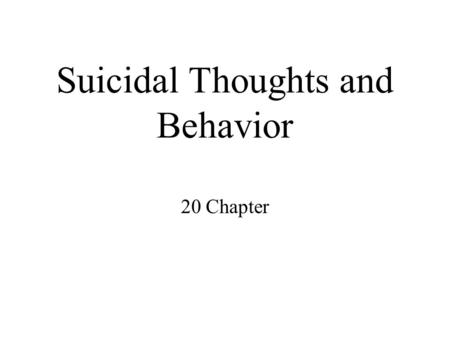 youth suicide and deviate behaviour A second explanation for youth suicide may be that suicidal behavior is designed   effect is large a one-standard-deviation increase in reported depression.