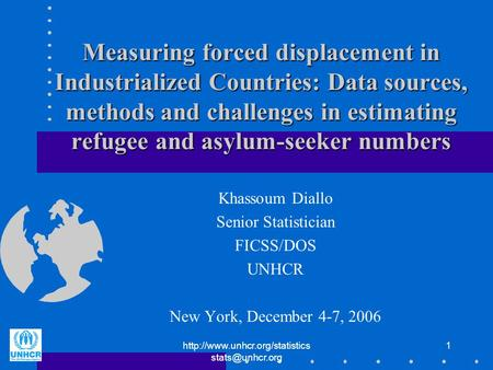 1 Measuring forced displacement in Industrialized Countries: Data sources, methods and challenges in estimating.