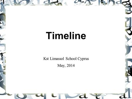 Timeline Kst Limassol School Cyprus May, 2014. STROVILOS / SVOURA (WHIRLIGIG) A round object with a pointy end made from clay or iron. The children used.