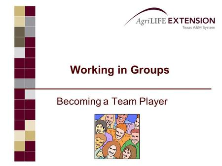 "Working in Groups Becoming a Team Player. John C. Maxwell ""Coming together is a beginning. Keeping together is progress. Working together is success."""