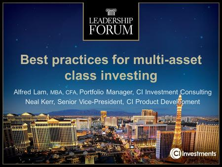 Best practices for multi-asset class investing