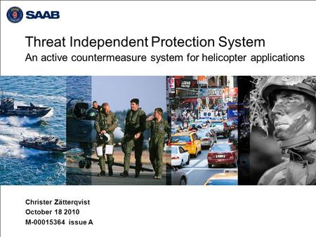 Threat Independent Protection System