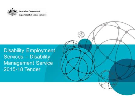 Disability Employment Services – Disability Management Service 2015-18 Tender.