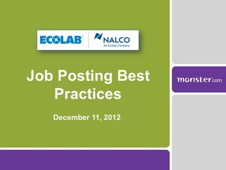 Job Posting Best Practices December 11, 2012. Discussion Overview Recruiting Realities Evolution of Work & Recruitment Job Posting Best Practices > Reach.