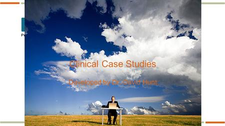 Www.pspbc.ca Clinical Case Studies Developed by Dr. David Hunt.