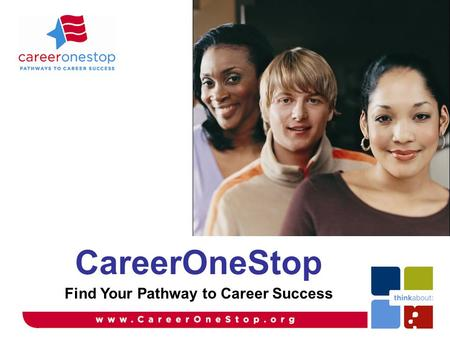 CareerOneStop Find Your Pathway to Career Success.