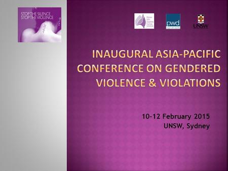 10-12 February 2015 UNSW, Sydney. Presented by: Dr Aminath Didi, UNSW Authors: Associate Professor Leanne Dowse, UNSW Dr Karen Soldatic, UNSW Dr Aminath.