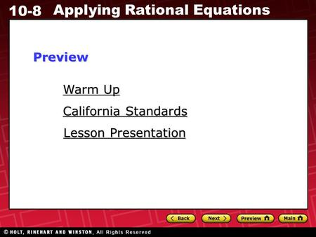 10-8 Applying Rational Equations Warm Up Warm Up Lesson Presentation Lesson Presentation California Standards California StandardsPreview.