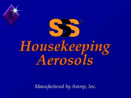 Housekeeping Aerosols Manufactured by Amrep, Inc..
