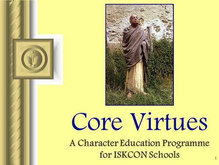 character education and core virtues essay Spring 2016 - 20 th annual character matters student essay contest essay students to discuss character and the 10 virtues character education.