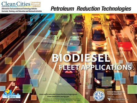 2  Explain how to implement green fleets  Learn about incentives for converting to biodiesel fleets  Learn about the availability and cost of biodiesel.