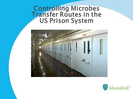Controlling Microbes Transfer Routes in the US Prison System.
