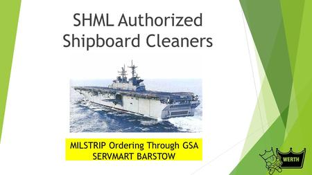 SHML Authorized Shipboard Cleaners MILSTRIP Ordering Through GSA SERVMART BARSTOW.