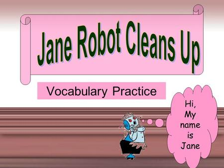 Vocabulary Practice Hi, My name is Jane a) inspiredinspired The captain's bravery _______ the crew to face the storm without fear. b) recyclerecycle.