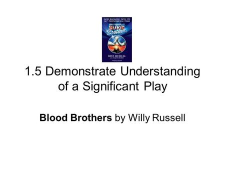 What influenced willy russell to write blood brothers?