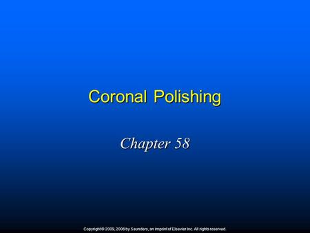 Coronal Polishing Chapter 58 1