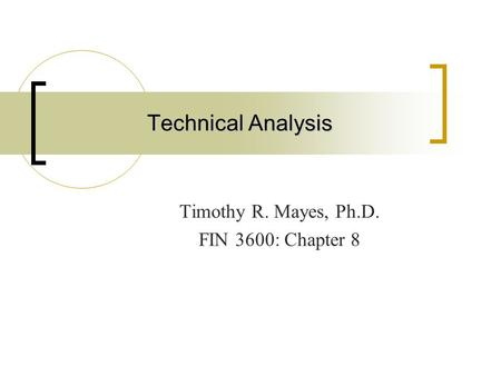 Timothy R. Mayes, Ph.D. FIN 3600: Chapter 8
