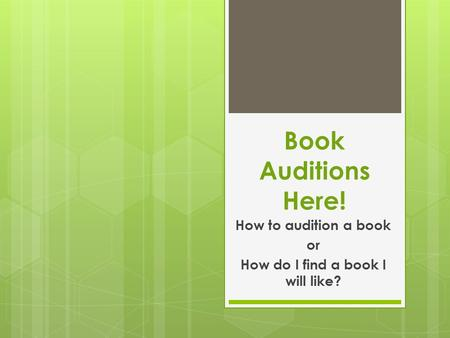 Book Auditions Here! How to audition a book or How do I find a book I will like?