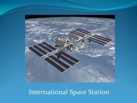 International Space Station. What is ARISS? The ARISS program is a cooperative venture of NASA, the ARRL and AMSAT and other international space agencies.
