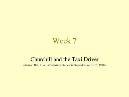Week 7 Churchill and the Taxi Driver