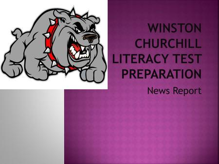 Winston Churchill Literacy Test Preparation