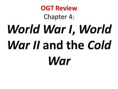 World War I, World War II and the Cold War