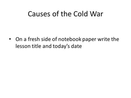 Essay on The Causes of The Cold War