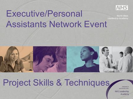 Executive/Personal Assistants Network Event Project Skills & Techniques.