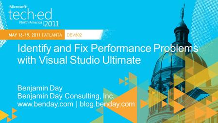 DEV302. Best Practice Visual Studio Ultimate Web Performance Tests Load Tests Load Test Rigs Visual Studio Premium Profiling Tools.