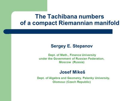 The Tachibana numbers of a compact Riemannian manifold Sergey E. Stepanov Dept. of Math., Finance University under the Government of Russian Federation,