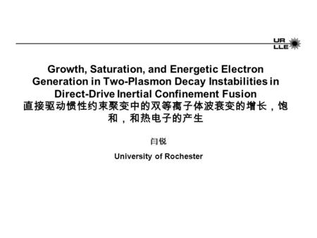 Growth, Saturation, and Energetic Electron Generation in Two-Plasmon Decay Instabilities in Direct-Drive Inertial Confinement Fusion 直接驱动惯性约束聚变中的双等离子体波衰变的增长,饱.