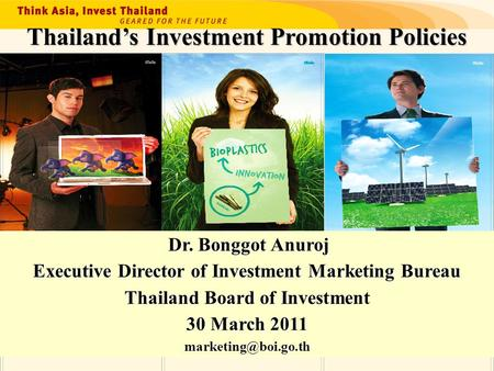 Thailand's Investment Promotion Policies