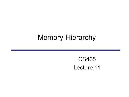 Memory Hierarchy CS465 Lecture 11. D. Barbara Memory CS465 2 Control Datapath Memory Processor Input Output Big Picture: Where are We Now?  The five.