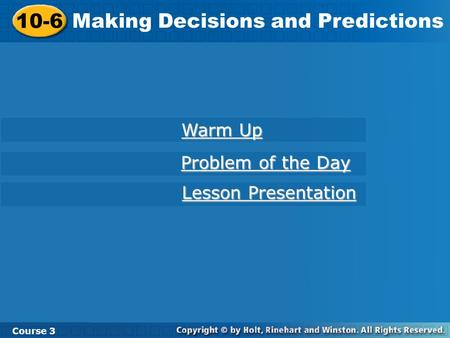 Making Decisions and Predictions