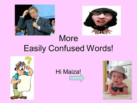 "More Easily Confused Words! Hi Maiza!. its The possessive form of it. It is a pronoun Example: ""The vicious Chihuahua loves its bone!"" Who possesses the."