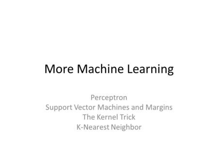 Support Vector Machines and Margins