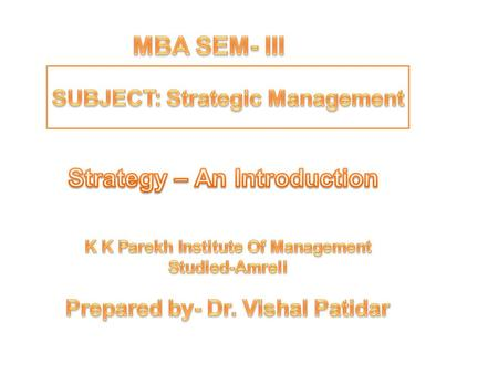 MBA SEM- III Strategy – An Introduction