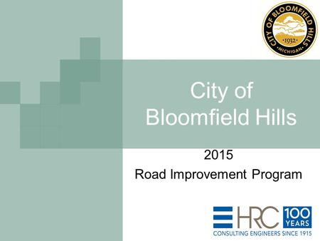 City of Bloomfield Hills 2015 Road Improvement Program.