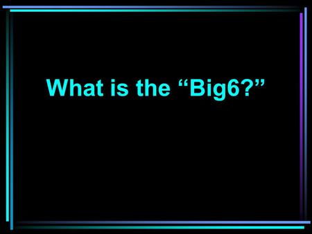 "What is the ""Big6?"". A PROBLEM SOLVING PROCESS WHAT KINDS OF PROBLEMS? Big6 can be used to solve any problem such as: –Buying a car –Making a banana."