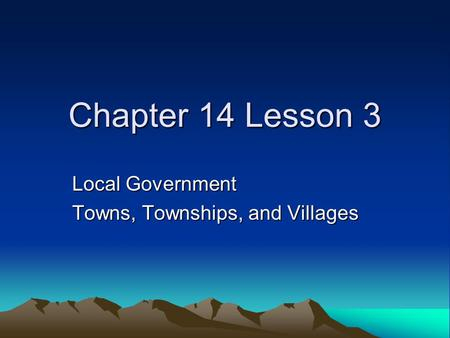 Local Government Towns, Townships, and Villages