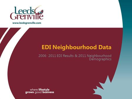 EDI Neighbourhood Data 2006- 2011 EDI Results & 2011 Neighbourhood Demographics.