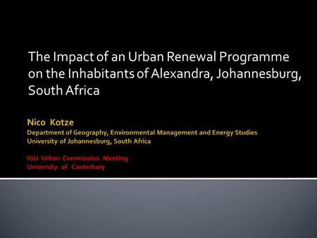 The Impact of an Urban Renewal Programme on the Inhabitants of Alexandra, Johannesburg, South Africa.