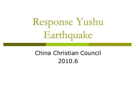 Response Yushu Earthquake China Christian Council 2010.6.