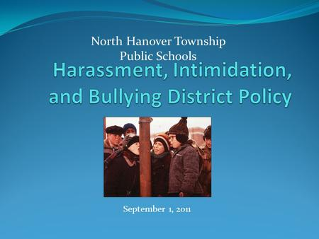 September 1, 2011 North Hanover Township Public Schools.