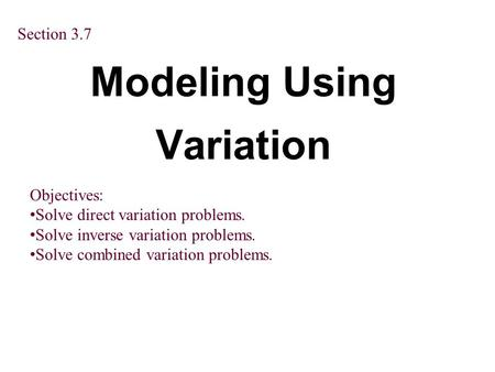 Modeling Using Variation