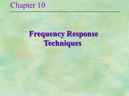 Frequency Response Techniques