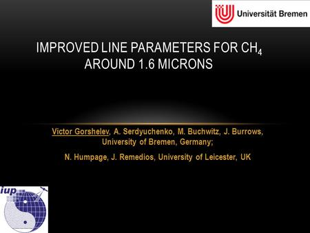 Victor Gorshelev, A. Serdyuchenko, M. Buchwitz, J. Burrows, University of Bremen, Germany; N. Humpage, J. Remedios, University of Leicester, UK IMPROVED.
