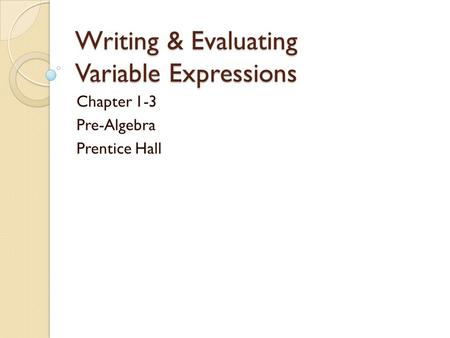 writing and evaluating expressions powerpoint