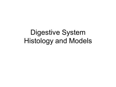 Digestive System Histology and Models. Glands and Tonsils on the Models Submandibular gland Sublingual gland Parotid gland Palatine tonsil Pharyngeal.